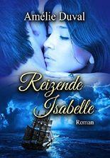 Reizende Isabelle (die Erotik-Reihe im Sammelband)