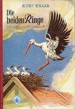 Die beiden Ringe. Eine Storchengeschichte. (Göttinger Jugend-Bände)