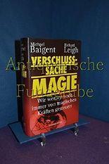 Verschlußsache Magie (geb.) : Wir werden noch immer von magischen Kräften gesteuert [m0h) München : Droemer Knaur 1997
