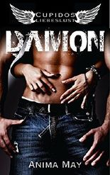 Damon (Cupidos Liebeslust 1) (German Edition)