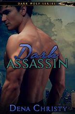 Dark Assassin (Dark Wolf Series Book 1)