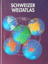 Schweizer Weltatlas. Nachgeführte Ausgabe 1994