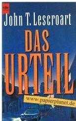 Das Urteil. Justiz-Thriller (= The 13th Juror ) Heyne allgemeine Reihe 10077 ( 3453116755 )