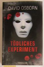 Tödliches Experiment - Thriller.