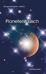 Planetentausch (Sternenschiff MARION 2)
