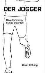 Der Jogger: Hauptkommissar Funkes erster Fall