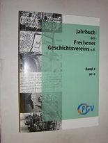 Jahrbuch des Frechener Geschichtsvereins e.V. Band 6 2010