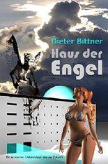Haus der Engel: Ein erotischer Liebesreigen aus der Zukunft