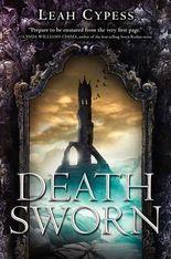 [ DEATH SWORN By Cypess, Leah ( Author ) Hardcover Mar-04-2014