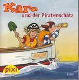 Karo und der Piratenschatz - Pixi-Buch 1680 - Einzeltitel aus PIXI-Serie 187 (aus Kassette)