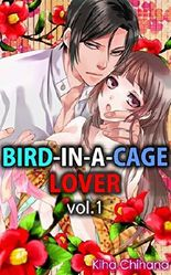 Bird-in-a-cage Lover Vol.1 (TL Manga)