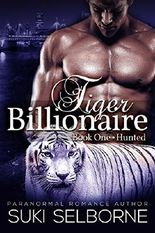 Hunted: Tiger Billionaire Book 1 (BBW Paranormal Tiger Shifter Romance)