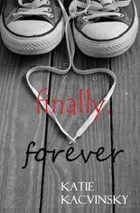 [ Finally, Forever Kacvinsky, Katie ( Author ) ] { Paperback } 2014
