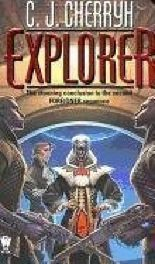 [Explorer: Book Six of Foreigner] (By: C J Cherryh) [published: November, 2003]