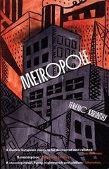 [Metropole] (By: Ferenc Karinthy) [published: October, 2008]