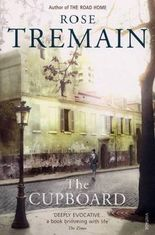 [The Cupboard] (By: Rose Tremain) [published: March, 2004]
