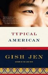 [Typical American] (By: Writer Gish Jen) [published: January, 2008]
