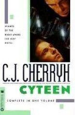 [Cyteen] (By: C. J. Cherryh) [published: April, 2004]