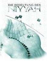 Die Niyya im Islam: und deren Bedeutung für das soziale Leben