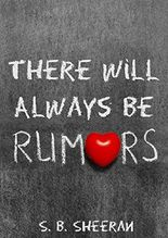 There Will Always Be Rumors (Loving a Woman is Like Winning The Lottery Book 2)