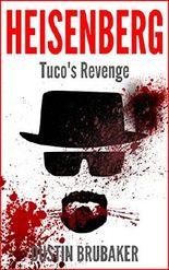 Breaking Bad: Heisenberg - Tuco's Revenge (Breaking Bad, Heisenberg)