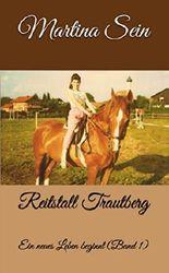 Reitstall Trautberg: Ein neues Leben beginnt