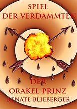 Spiel der Verdammten - Der Orakel Prinz