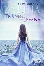 Zalina - Tränen der Levana