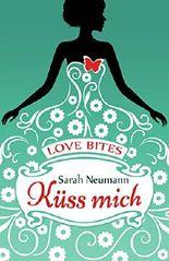 Love Bites (1) - Küss mich