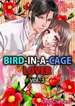 Bird-in-a-cage Lover Vol.3 (TL Manga)