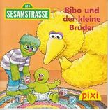 Bibo und der kleine Bruder - Pixi-Buch 1625 (Einzeltitel) aus Pixi-Serie 181