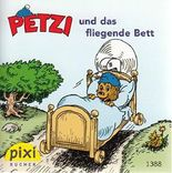 PETZI und das fliegende Bett - Ein Pixi-Buch 1388 - Einzeltitel aus Pixi-Serie 156 (aus Kassette)