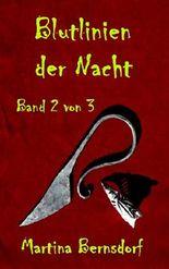 Blutlinien der Nacht: Band 2 von 3