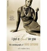[(I Put a Spell on You: The Autobiography of Nina Simone)] [Author: Nina Simone] published on (September, 2003)