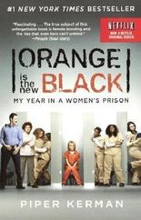 [(Orange Is the New Black: My Year in a Women's Prison)] [Author: Piper Kerman] published on (August, 2013)