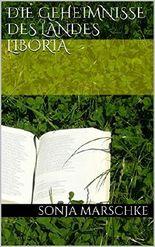 Die Geheimnisse des Landes Liboria