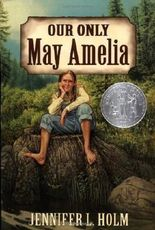 Our Only May Amelia (Harper Trophy Books) by Holm, Jennifer L. (2001) Paperback