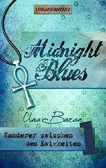 Midnight Blues (Wanderer zwischen den Ewigkeiten 1)