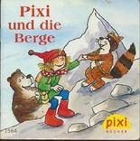 Pixi und die Berge - Pixi-Buch 1564 (Einzeltitel) aus Pixi-Serie 174