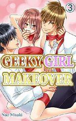 GEEKY GIRL MAKEOVER Vol.3 (TL Manga)