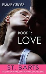 LOVE (St. Barts Romance Series Book 1)