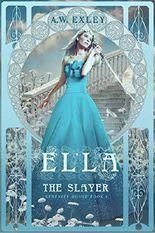 Ella, The Slayer (Serenity House Book 1)