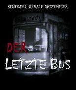 Der letzte Bus: Wenn Kinder verschwinden