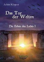 Die Erben des Lichts: Das Tor der Welten