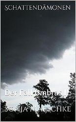 Schattendämonen: Der Fall Ombras II.