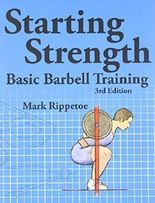 Starting Strength, 3rd edition by Mark Rippetoe (2011) Taschenbuch