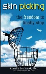 Skin Picking: The Freedom to Finally Stop by Pasternak Ph.D., Annette (2014) Taschenbuch