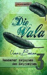 Die Vala (Wanderer zwischen den Ewigkeiten 3)