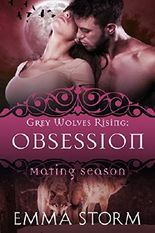 Obsession: Grey Wolves Rising #2