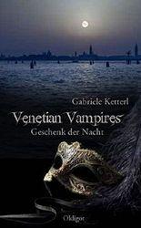 Venetian Vampires 3 - Geschenk der Nacht